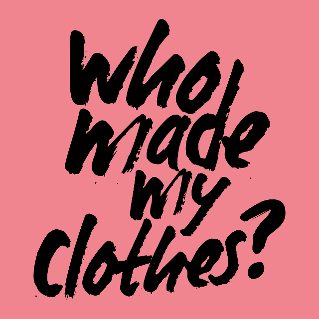 Fashion Revolution; #whomademyclothes and all that jazz
